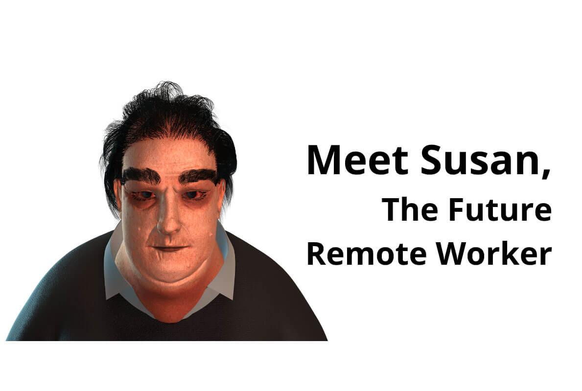 Сьюзан, или коллективный портрет работника «удаленки» в недалеком будущем
